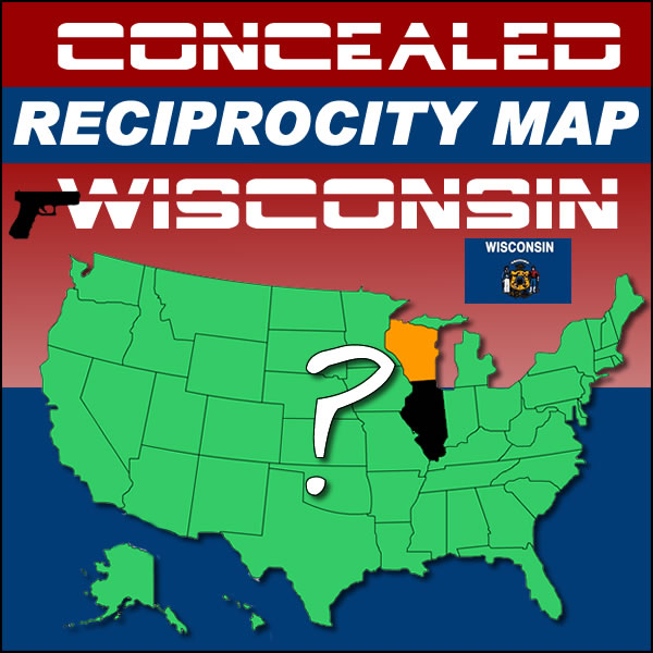 which states will recognize wisconsin s concealed carry permit